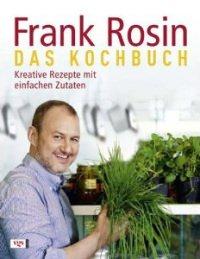 Frank Rosin Kochbuch by amazon - TV-Koch Frank Rosin und sein erstes Kochbuch